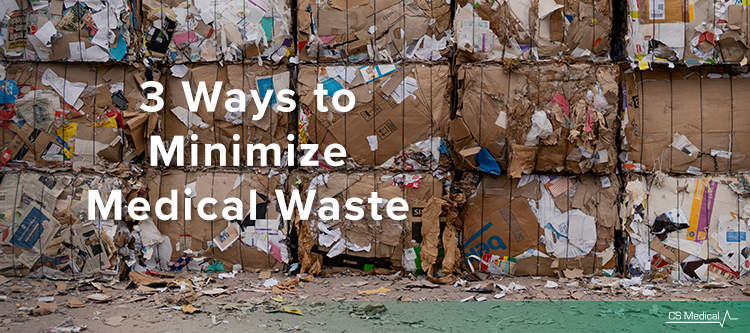 3 Ways You Can Minimize Medical Waste
