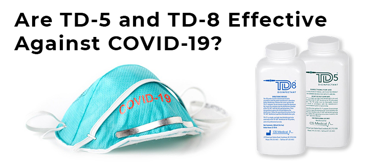 FAQ: Are TD-5 and TD-8 Effective Against COVID-19?