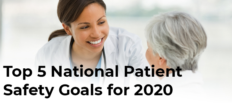 Top 5 National Patient Safety Goals for 2020